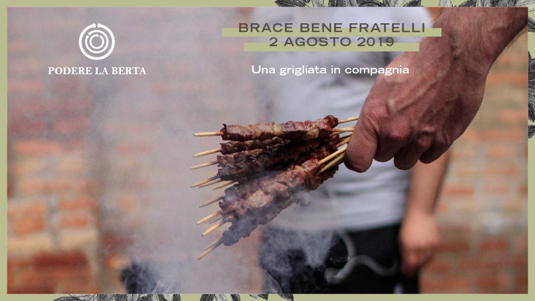 Brace Bene Fratelli – 2 Agosto
